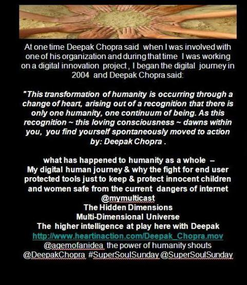 Deepak Chopra - the power of humanity  SHOUTS @mymulticast blog ethical leaders for change, innovation  & secure digital inclusion