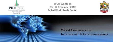 @mymulticast The World Conference on International Telecommunications (WCIT)
